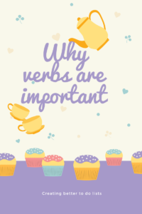 Why verbs are important Creating better to do lists