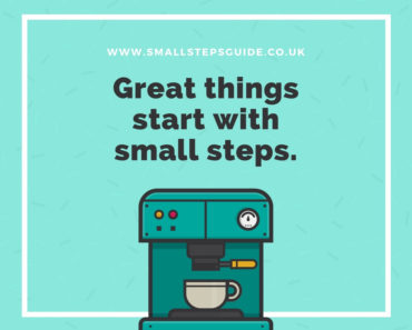 Great things start with small steps