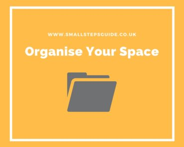 Organise your space