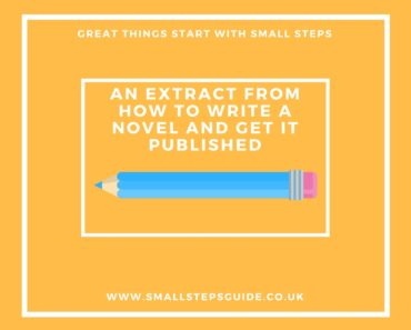 An extract from How to Write a Novel and Get It Published